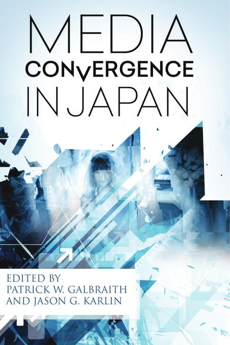 Media Convergence in Japan